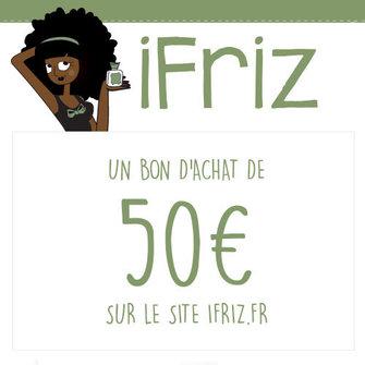 Bon d'achat de 50 euros sur ifriz.fr